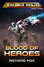 Blood of Heroes (The Ember War Saga Book 3)