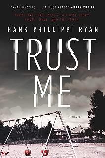 Trust Me: A Novel