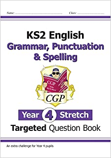 KS2 English Targeted Question Book: Challenging Grammar, Punctuation & Spelling - Year 4 Stretch