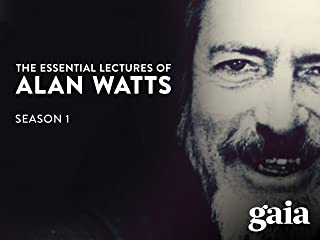The Essential Lectures Of Alan Watts, Season 1