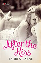 After the Kiss: A Rouge Contemporary Romance: (Sex, Love & Stiletto #1) (English Edition)