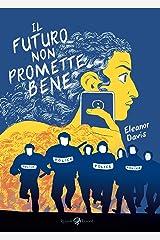 Il futuro non promette bene (Italian Edition) Format Kindle