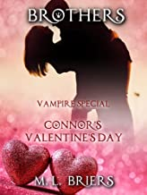 Brothers - Vampire Special - Connor's Valentine's Day