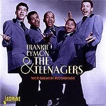 Frankie Lymon & The Teenagers: Their Greatest Recordings