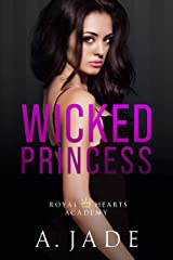 Wicked Princess (Royal Hearts Academy Book 3) (English Edition) Format Kindle