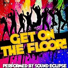 Get On the Floor! [Clean]