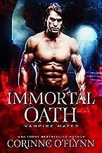 Immortal Oath: A Standalone Vampire Romance (Vampire Mates)