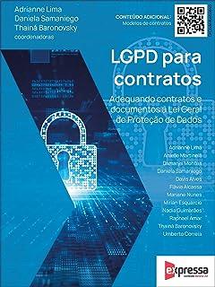LGPD para contratos: Adequando contratos e documentos à Lei Geral de proteção de dados