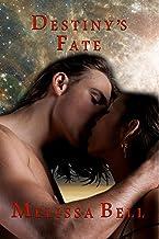 Destiny's Fate (Dutiful Gods Series Book 1)