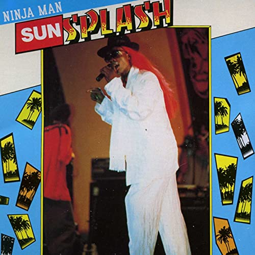 Sunsplash by Ninja Man on Amazon Music - Amazon.com