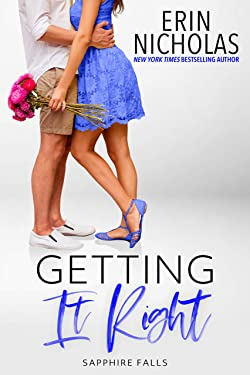 Getting It Right (Sapphire Falls Book 10)