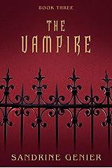 The Vampire (Book Three) Kindle Edition