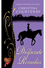 Desperate Remedies (Choc Lit) (Regency Romance Collection Book 3) (English Edition) Format Kindle