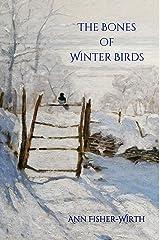 The Bones of Winter Birds (Terrapin Poetry) Kindle Edition