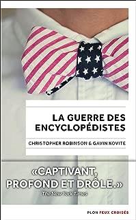 La Guerre des Encyclopédistes (FEUX CROISES) (French Edition)