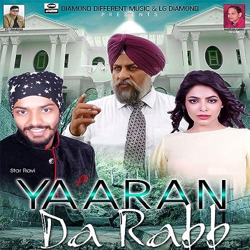 Yaaran Da Rabb: Star Ravi: MP3 Downloads - Amazon com