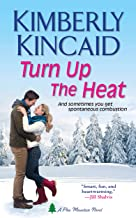Turn Up the Heat (Pine Mountain Book 1)