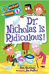 My Weirder School #8: Dr. Nicholas Is Ridiculous! (English Edition) Format Kindle