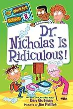 My Weirder School #8: Dr. Nicholas Is Ridiculous! (English Edition)