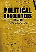 POLITICAL ENCOUNTERS 1946--2016