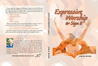Dancing For Him Expressive Worship and Sign II - DVD - Lynn M. Hayden