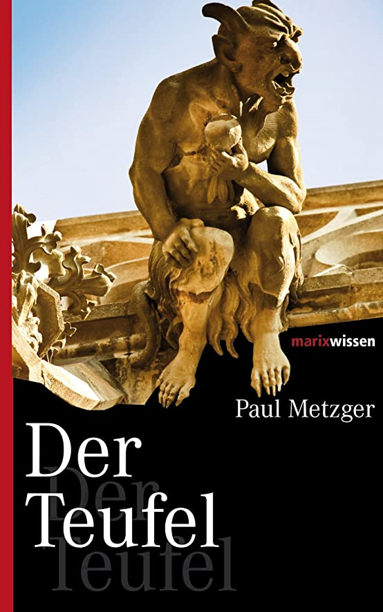 ベリ泥交渉するDer Teufel (marixwissen) (German Edition)