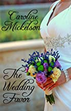The Wedding Favor: A Sweet Marriage of Convenience Romance (Your Invitation to Romance Book 1)
