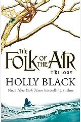 The Folk of the Air Series Boxset Kindle Edition