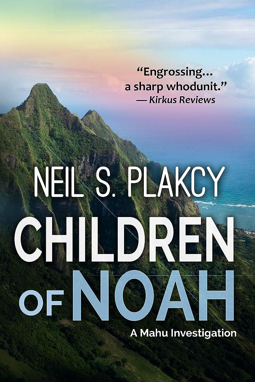 南釈義保証Children of Noah: A Mahu Investigation (Mahu Investigations Book 10) (English Edition)