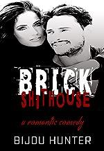 Brick Shithouse (White Horse Book 4)