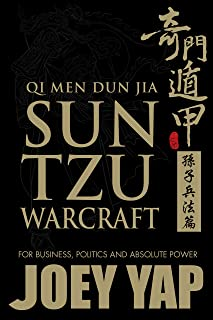 Qi Men Dun Jia Sun Tzu Warcraft: For business, politics and absolute power (English Edition)