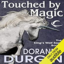 Touched by Magic: King's Wolf, Book 1