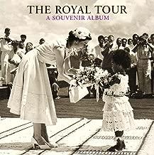The Royal Tour: A Souvenir Album