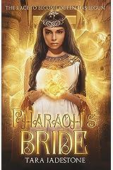 Pharaoh's Bride Kindle Edition