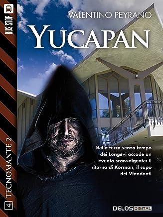 Yucapan: Tecnomante 12 (Tecnomante 2)