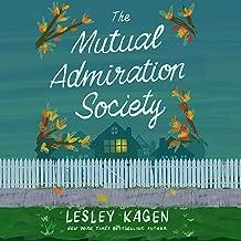 The Mutual Admiration Society: A Novel