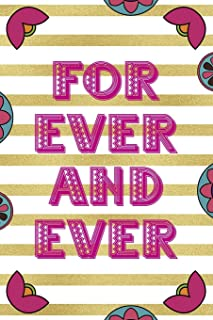 For Ever And Ever: Day Of The Death Notebook Journal Composition Blank Lined Diary Notepad 120 Pages Paperback Stripes