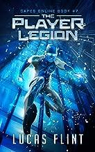 The Player Legion: A Superhero LitRPG Adventure (Capes Online Book 7)