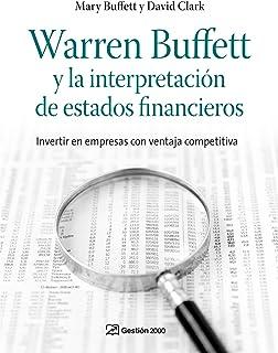 Warren Buffett y la interpretación de estados financieros: