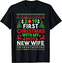 First Christmas With My Hot New Wife Funny Couples 2019 T-Shirt