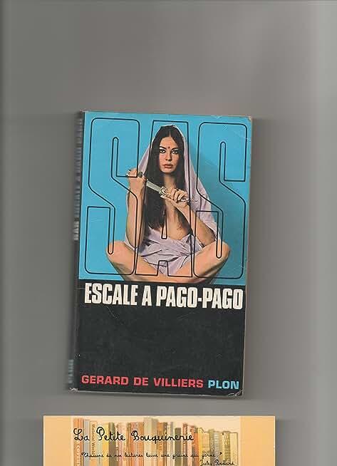 SAS - Escale à Pago - Pago