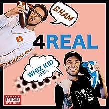 4 Real (feat. B HAM) [Explicit]