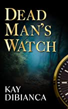 Dead Man's Watch (The Watch Series Book 2)