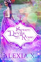 Seven Devils and a Rose (Aurora Realm Fairy Tales Book 2)