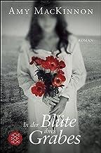 In der Blüte ihres Grabes: Roman (German Edition)