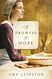 A Promise of Hope (Kauffman Amish Bakery Series Book 2)