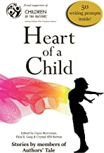 Heart of a Child (Authors' Tale Anthologies Book 2) (English Edition)