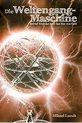 Die Weltengang-Maschine: Bernd Bratzke und das Fax von Gott Kindle Ausgabe