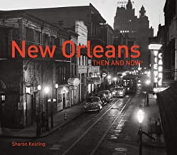 Best new orleans then and now book Reviews