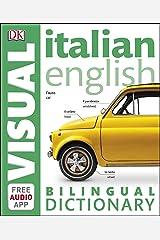 Italian-English Bilingual Visual Dictionary (DK Bilingual Visual Dictionary) (English Edition) eBook Kindle